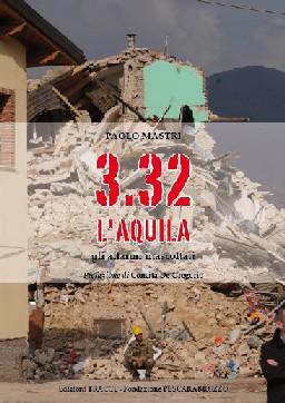 Paolo Mastri - 3.32 L'Aquila (gli allarmi inascoltati)