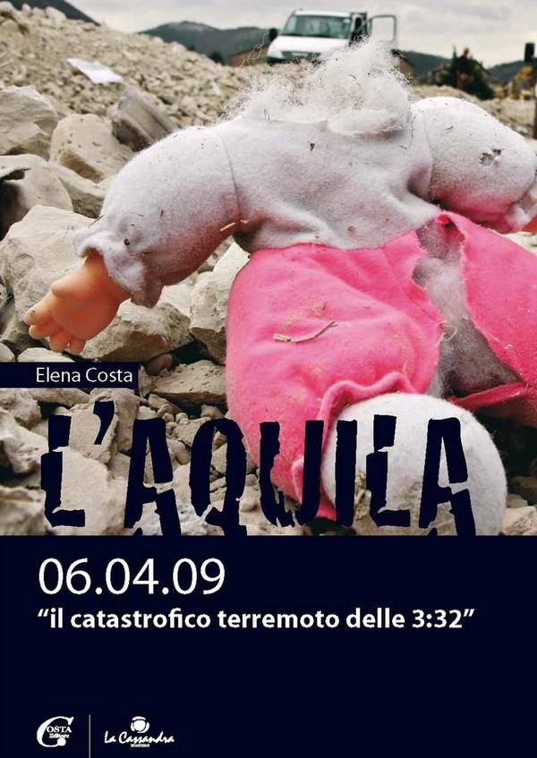 L'Aquila 06.04.09 - Il catastrofico terremoto delle 3.32