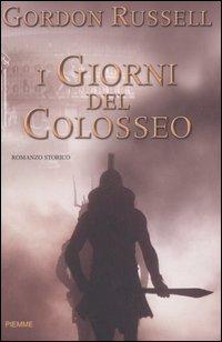 I giorni del Colosseo