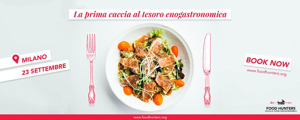 Food Hunters: a Milano la prima Caccia al Tesoro enogastronomica